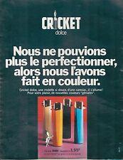 ▬► PUBLICITE ADVERTISING AD Cricket Dolce Briquet