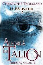 Au-Dela du Talion by Christophe Trouslard (2014, Paperback)