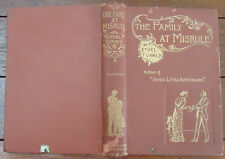 The Family At Misrule - Ethel Turner - Vintage 1895 Hardback