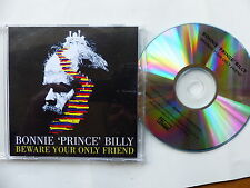 CDr Single promo BONNIE PRINCE BILLY Beware your only friend