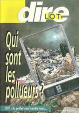 DIRE LOT N° 64 - Le Boulvé + Dolmen + Autruche + Pollution