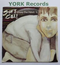 "SOFT CELL - Where The Heart Is - Excellent Con 7"" Single Some Bizzare BZS 16"