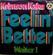 """7"""" 1970 RARE IN VG+++ ! KRIMSON KAKE : Feelin´ Better"""