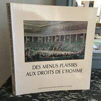 DES MENUS PLAISIRS AUX DROITS DE L'HOMME Monuments Historiques et des sites 1989