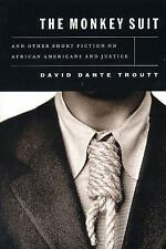 The Monkey Suit: And Other Short Fiction on African Americans and Justice