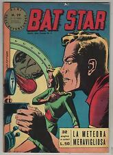 BAT STAR albi dell'avventuroso N.29 LA METEORA MERAVIGLIOSA brick bradford 1963