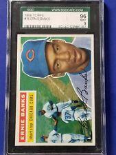 Ernie Banks - 1956 Topps #15  SGC 96 9   Hi Grade