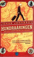 Jonas Jonasson SCHWEDISCH: Der Hundertjährige,,,, Hundraåringen Hundraaringen