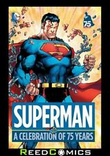 SUPERMAN A CELEBRATION OF 75 YEARS HARDCOVER (384 Pages) New Sealed Hardback