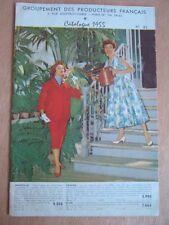 GROUPEMENT DES PRODUCTEURS FRANCAIS CATALOGUE 1955 ROBE TAILLEUR SLIP JARRETELLE