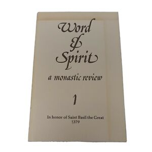 Word & Spirit: A Monastic Review, Volume 1 In Honor of Saint Basil the Great