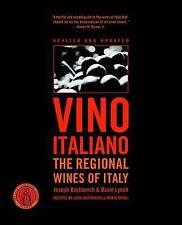 Vino Italiano: Regional Wines of Italy by Joseph Bastianich, David Lynch (Paperback, 2005)