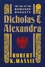 NEW Nicholas and Alexandra: The Fall of the Romanov Dynasty (Modern Library)