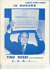 ALBUM PARTITIONS PIANO CHANT 12 SUCCES TINO ROSSI