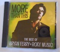 BRYAN FERRY + ROXY MUSIC ~ More Than This - The Best Of ~ CD ALBUM