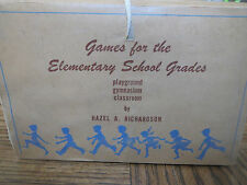 GAMES FOR THE ELEMENTARY SCHOOL GRADES by HAZEL A. RICHARDSON   (1952)