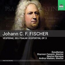 JOHANN C.F. FISCHER: VESPERAE; SEU PSALMI VESPERTINI, OP. 3 NEW CD