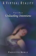 SIGNED 1st EDITION A Virtual Reality: Part One, Unleashing Intentions KA-AVR1-1P