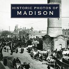 Historic Photos of Madison by Donald J. Johnson (2007, Hardcover) WISCONSIN