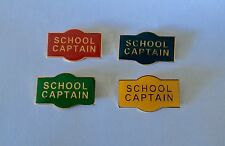 SCHOOL CAPTAIN Metal Badge Pin Choose From 4 Colours