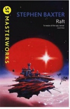 RAFT - Stephen Baxter...SF MASTERWORKS..BRAND NEW   BR1