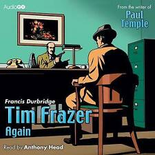 Tim Frazer Again by Francis Durbridge (CD-Audio, 2011)