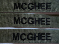 """LOT OF 3 BRITISH ARMY NAMETAPES   """"MCGHEE""""  BLACK ON OLIVE."""