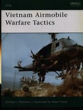 VIETNAM AIRMOBILE WARFARE TACTIS PRIMA EDIZIONE ROTTMAN GORDON - HOOK ADAM