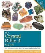 The Crystal Bible: Godsfield Bibles: Volume 3 by Judy H. Hall (Paperback, 2013)