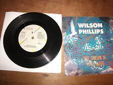 WILSON PHILLIPS  / THE DREAM IS STILL ALIVE   7 ''VINYL  SBK 31