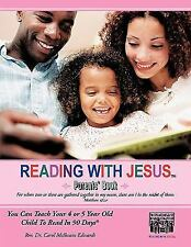 Reading with Jesust : You Can Teach Your 4 or 5 Year Old Child to Read in 90...