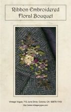 Ribbon Embroidered Floral Bouquet - Pattern by Janet Stauffacher - Easy