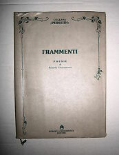 Roberto Chiaramonte # FRAMMENTI - POESIE # R. Chiaramonte Editore 1991 1A ED.