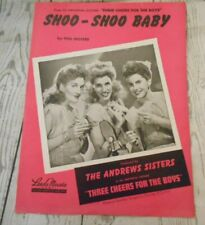 Shoo Shoo Baby Andrews Sisters Music Words Phil Moore Three Cheers for the boys