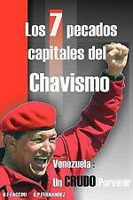 Los 7 Pecados Capitales Del Chavismo by S. P. Fernandez and Humberto F....