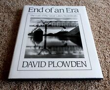 The End of an Era : The Last of the Great Lakes Steamboats by David Plowden 1st