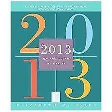 2013: Un año lleno de gracia (Spanish Edition)