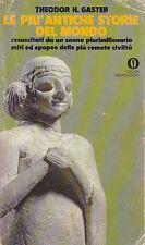 LE PIù ANTICHE STORIE DEL MONDO di Theodor H. Gaster - Mondadori editore 1979