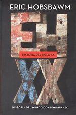 HISTORIA DEL SIGLO XX: HISTORIA DEL MUNDO CONTEMPORANEO, POR: ERIC J. HOBSBAWN