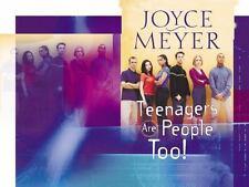 Teenagers Are People Too! by Joyce Meyer (2002, Paperback)