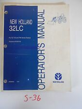 NEW HOLLAND 32LC LOADER OPERATOR'S OWNER'S MANUAL for TD TLA TNA TRACTOR 3/06