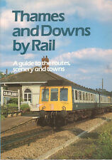 TRAINS- RAILWAY - THAMS & DOWNS BY RAIL  **GOOD COPY**