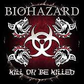 Kill Or Be Killed [PA] - Biohazard (CD 2003)  promo cd