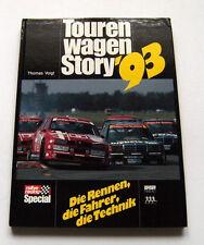 Sport Corse Auto - T. Voigt - Touren Wagen Story ' 93 - 1^ ed. 1993