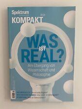Spektrum kompakt ...  Was ist Real ? ... Naturgesetze .. Kognition ... 04.20