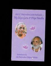 Bhaktivedanta & Bandu, My Siksa-Guru & Priya Bandhu