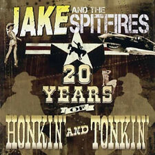 JAKE AND THE SPITFIRES 20 Years Of Honkin' & Tonkin' CD rockabilly country new
