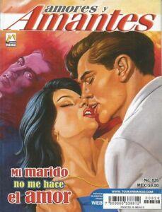 AMORES Y AMANTES MEXICAN COMIC #826 MEXICO SPANISH HISTORIETA 2013 ROMANCE