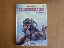 LE MERCENAIRE Tome 2 *** LA FORMULE *** EO