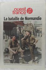 Deuxième guerre mondiale - LA BATAILLE DE NORMANDIE - Ouest-france 4/6/1994